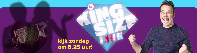 Kijk zondag om 8.25 uur naar Kingsize Live