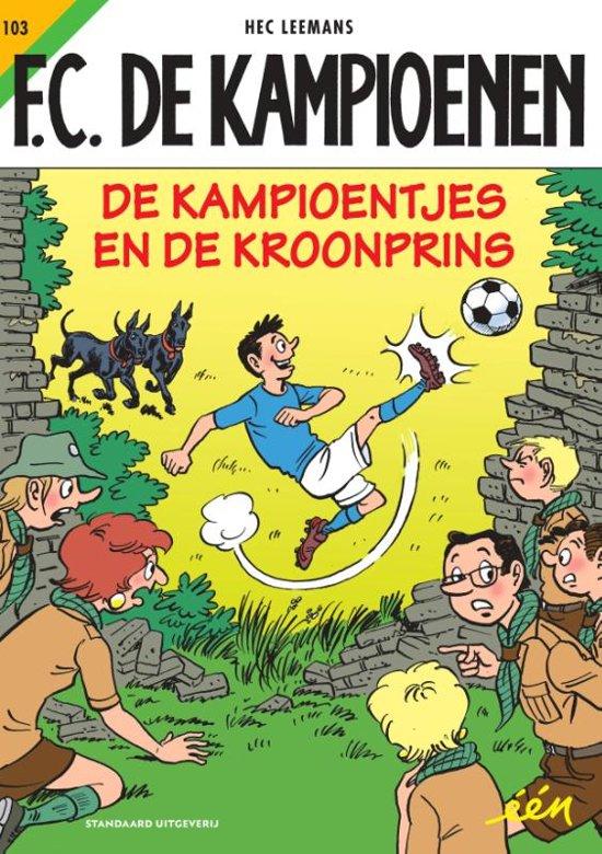 F.C. De Kampioenen - De kampioentjes en de kroonprins